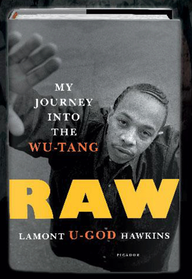 Giving readers peek inside of the infamous Wu-Tang Clan, U-God writes about his journey.