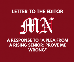 "Letter to the Editor: A Response to ""A Plea From a Rising Senior: Prove me Wrong"""