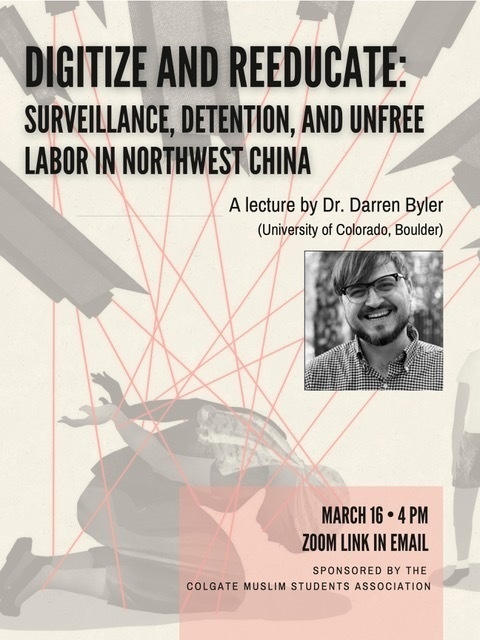 Dr.+Darren+Byler+Speaks+in+Lecture+on+%27Surveillance%2C+Detention+and+Unfree+Labor+in+Northwest+China%27