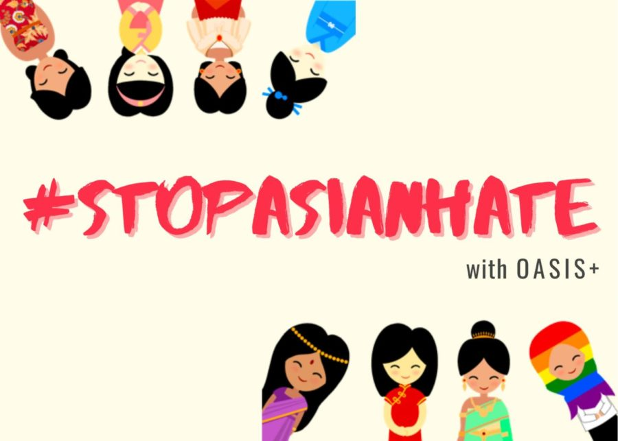 OASIS+ Organizes Fundraiser in Response to Recent Anti-Asian Hate Crimes